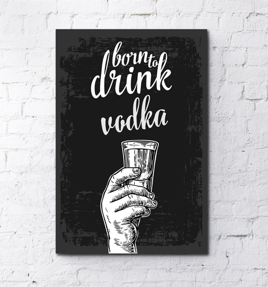 fotoboardy-born-to-drink-vodka-1